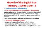 growth of the english iron industry 1500 to 1640 3