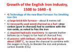 growth of the english iron industry 1500 to 1640 6