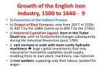 growth of the english iron industry 1500 to 1640 9