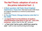 the nef thesis adoption of coal as the prime industrial fuel 1