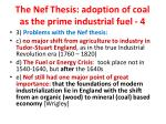 the nef thesis adoption of coal as the prime industrial fuel 4
