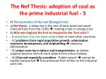 the nef thesis adoption of coal as the prime industrial fuel 5