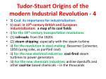 tudor stuart origins of the modern industrial revolution 4