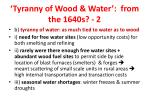 tyranny of wood water from the 1640s 2