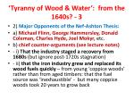 tyranny of wood water from the 1640s 3