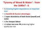 tyranny of wood water from the 1640s 6