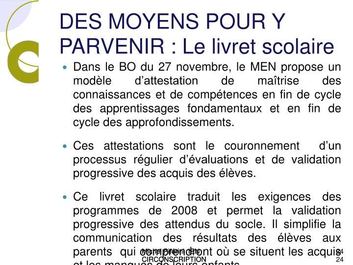 DES MOYENS POUR Y PARVENIR : Le livret scolaire