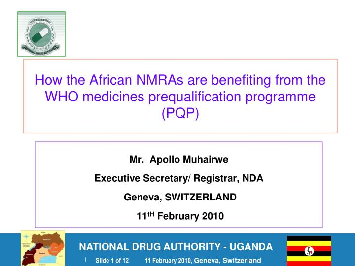 how the african nmras are benefiting from the who medicines prequalification programme pqp n.