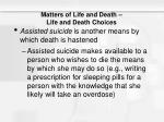 matters of life and death life and death choices
