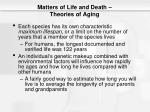 matters of life and death theories of aging1