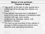 matters of life and death theories of aging7