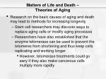 matters of life and death theories of aging8