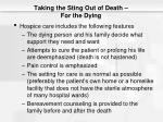 taking the sting out of death for the dying1