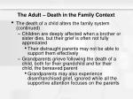the adult death in the family context11