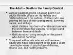the adult death in the family context13