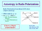 anisotropy in radio polarizations