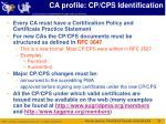 ca profile cp cps identification