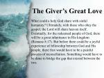 i the giver s great love