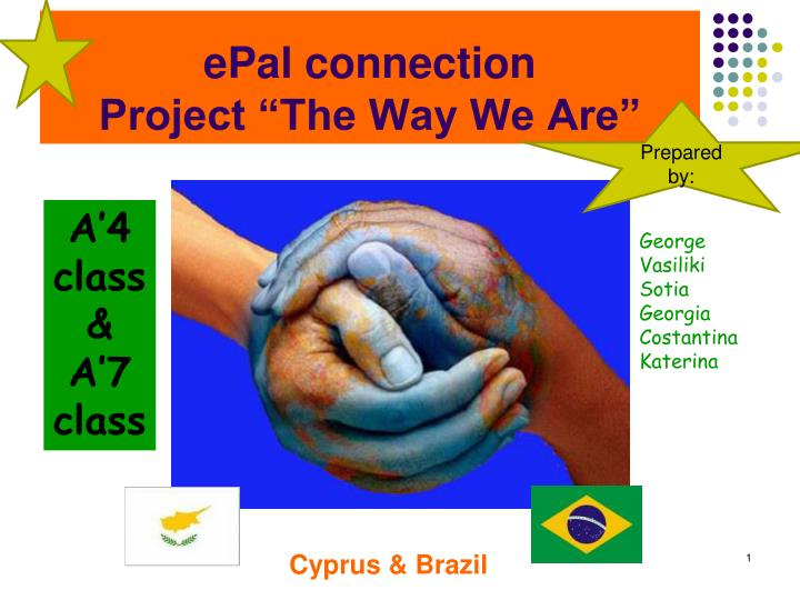 epal connection project the way we are n.