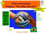 epal connection project the way we are