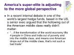 america s super elite is adjusting to the more global perspective