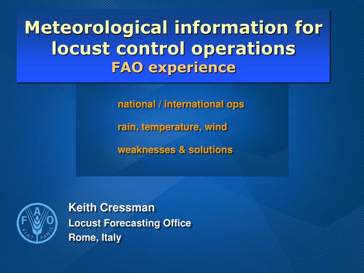 meteorological information for locust control operations fao experience n.