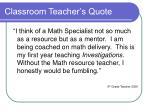 classroom teacher s quote