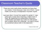 classroom teacher s quote1