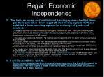 regain economic independence
