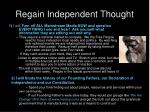 regain independent thought