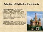 adoption of orthodox christianity