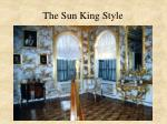 the sun king style