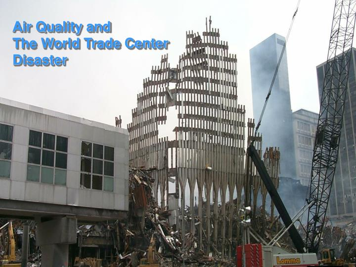 air quality and the world trade center disaster n.