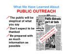 what we have learned about public outreach
