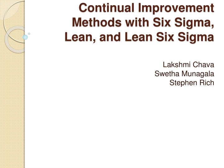 continual improvement methods with six sigma lean and lean six sigma n.