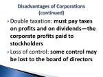 disadvantages of corporations continued