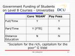 government funding of students on level 8 courses universities