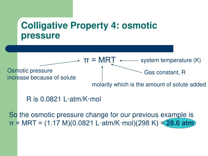 Colligative Property 4: osmotic pressure