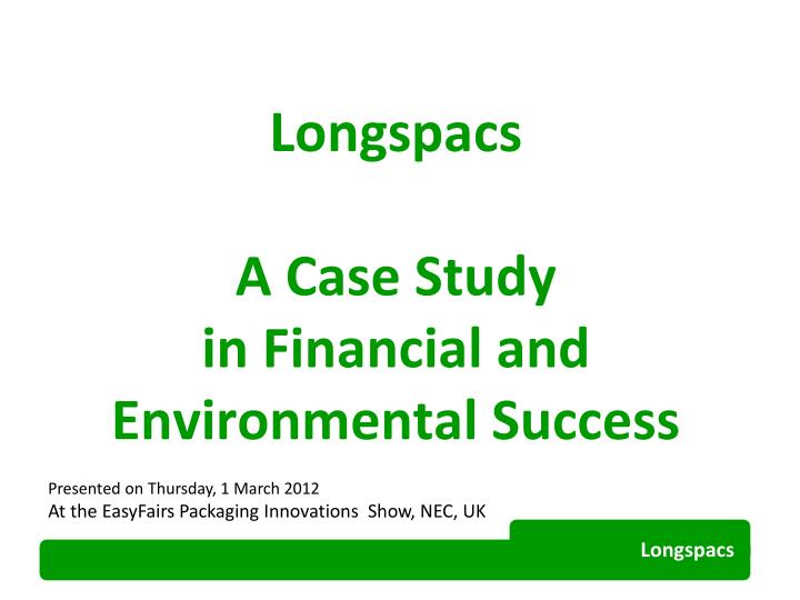 longspacs a case study in financial and environmental success n.