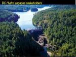 bc hydro engages stakeholders