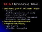 activity 1 benchmarking platform