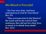 his blood is powerful