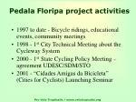 pedala floripa project activities
