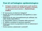 fasi di un indagine epidemiologica6