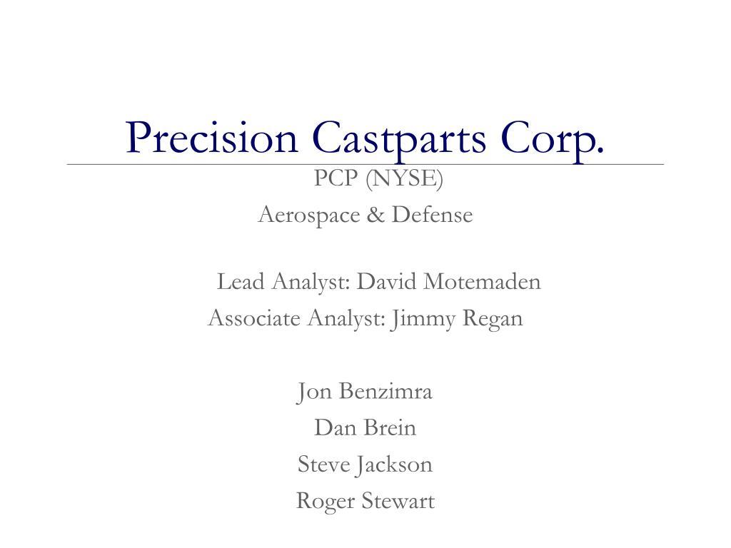 PPT - PCP (NYSE) Aerospace & Defense Lead Analyst: David