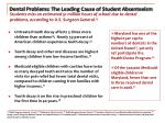 dental problems the leading cause of student absenteeism