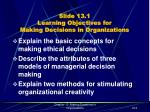 slide 13 1 learning objectives for making decisions in organizations
