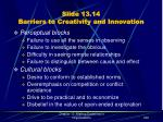 slide 13 14 barriers to creativity and innovation