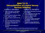 slide 13 15 characteristics of lateral versus vertical thinking