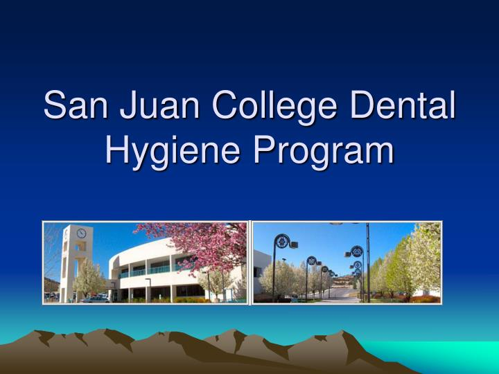 san juan college dental hygiene program n.
